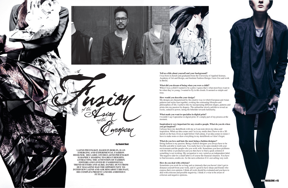 Huf Magazine Exclusive Interview With Fashion Designer Laend Phuengkit For Issue 15 Huf Magazine Editor S Pick